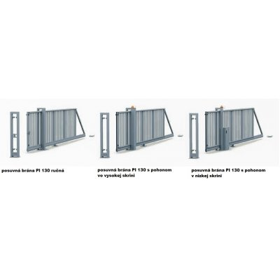145-240cm Posuvná brána PI 130 600-900cm