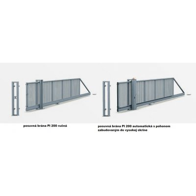 140-240cm Posuvná brána PI 200 800-1200cm
